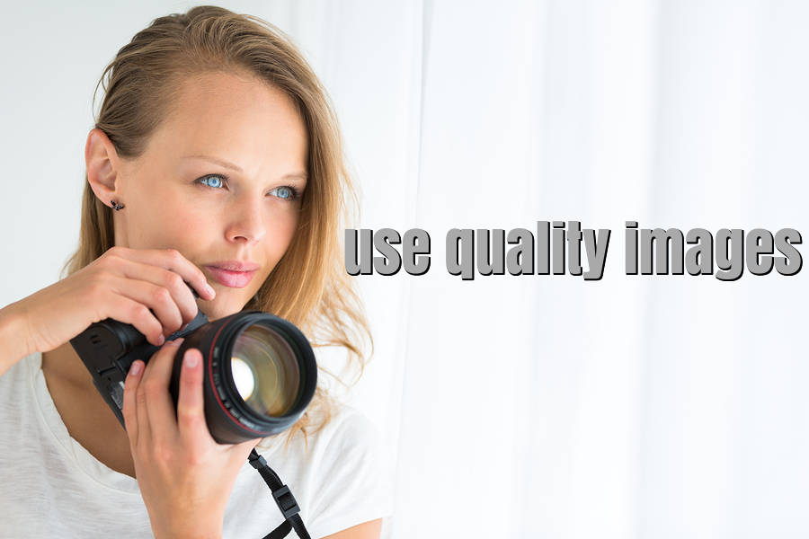 use quality images