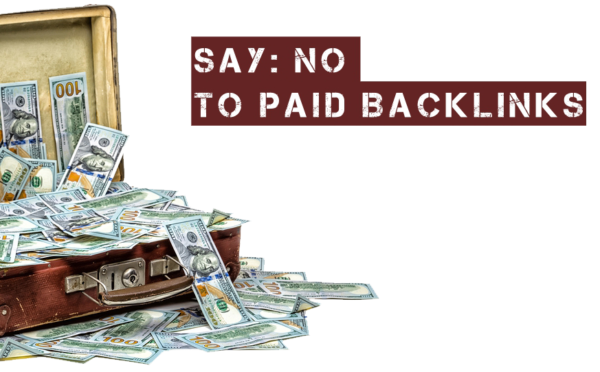 say no to paid backlinks