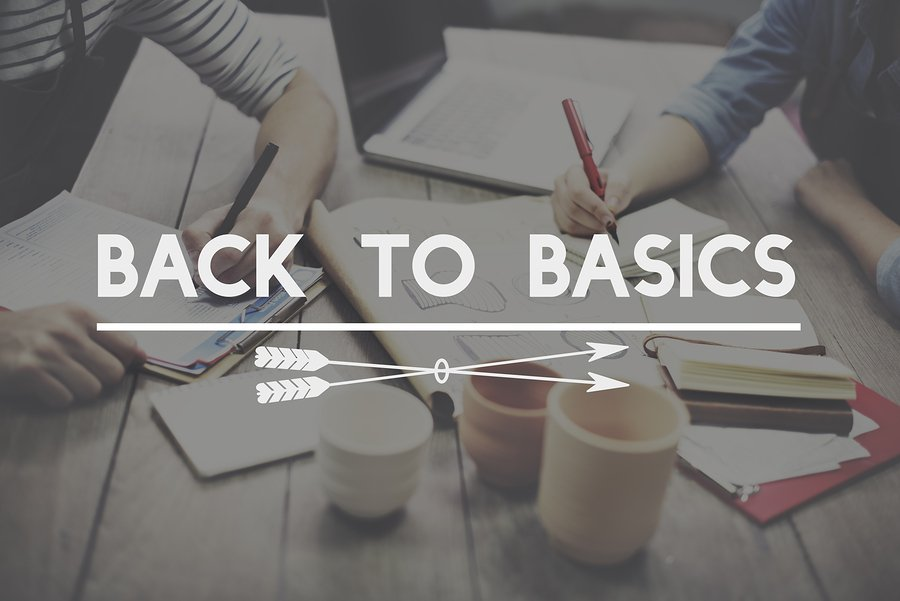 go back to basics